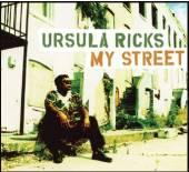 RICKS URSULA  - CD MY STREET