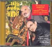 SVERAK & UHLIR  - CD ZAZIT NUDU, VADI