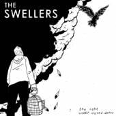 SWELLERS  - VINYL LIGHT UNDER CL..