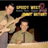 WEST SPEEDY & BRYANT J.  - CD BUSTIN' THRU - FLIPPIN'