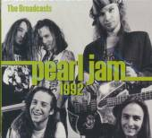 PEARL JAM  - CD 1992 BROADCASTS