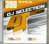 VARIOUS  - 2xCD DJ SELECTION 390 EDM