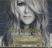 DION CELINE  - CD LOVED ME BACK TO LIFE