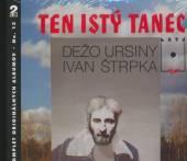 URSINY DEZO  - 2xCD TEN ISTY TANEC (13