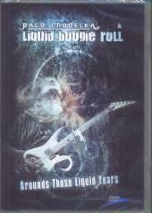 CHODELKA PALO & LIQUID BOOGIE  - DVD AROUNDS THOSE LIQUID YEARS