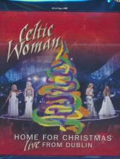 CELTIC WOMAN  - BRD HOME FOR CHRISTM..