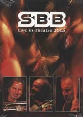 SBB  - 2xDVD LIVE IN THEATRE 2005+CD