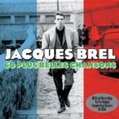BREL JACQUES  - 3xCD 60 PLUS BELLES CHANSONS