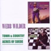 WILDER WEBB  - CD TOWN AND COUNTRY/ACRES..