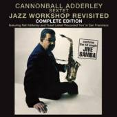 ADDERLEY CANNONBALL  - CD JAZZ WORKSHOP REV..