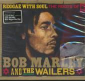 MARLEY BOB & WAILERS  - CD REGGAE WITH SOUL:..