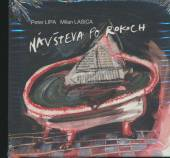 LIPA P. & LASICA M.  - CD NAVSTEVA PO ROKOCH
