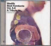 MADLIB  - CD BEAT KONDUCTA VOL.5-6