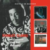 CLARKE STANLEY  - 2xCD TIME EXPOSURE / FIND OUT / HIDEAWAY
