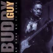 BUDDY GUY  - CD AS GOOD AS IT GETS