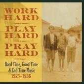 VARIOUS  - 3xVINYL WORKHARD, PLAY HARD,.. [VINYL]