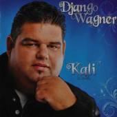 WAGNER DJANGO  - CD KALI