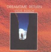 ROACH STEVE  - 2xCD DREAMTIME RETURN (STANDARD)