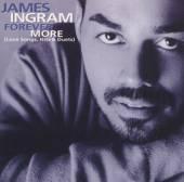 INGRAM JAMES  - CD FOREVER MORE