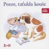 S+H  - CD POZOR, TATULDA KOUSE