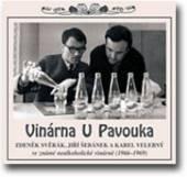 SVERAK Z./SEBANEK J./VELEBNY K  - CD VINARNA U PAVOUKA