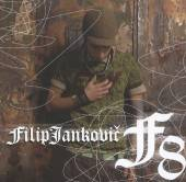 JANKOVIC FILIP  - CD F8