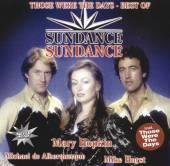 SUNDANCE  - CD THOSE WERE THE DAYS - BEST OF
