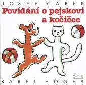 HOGER KAREL  - CD CAPEK : POVIDANI O PEJSKOVI A KOCICCE