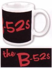 B 52'S =COFFEE MUG= =MUG=  - HRN B 52'S