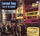 VARIOUS  - CD LIVERPOOL TODAY - LIVE AT THE