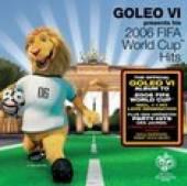 VARIOUS  - CD GOLEO VI - 2006 FIFA WORLD CUP HITS