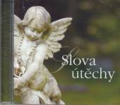 VARIOUS  - CD SLOVA UTECHY