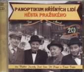 SOMR TOPFER JAVORSKY PRAGE  - 2xCD PANOPTIKUM HRISNYCH LIDI MESTA