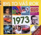 BYL TO VAS ROK 1973 - supershop.sk