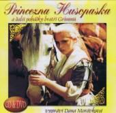 MORAVKOVA DANA  - 2xCD+DVD PRINCEZNA H..