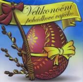 VARIOUS  - CD VELIKONOCNI POHADKOVE VAJICKO