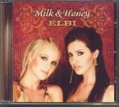 MILK & HONEY  - CD ELBI