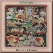 ROZPRAVKA  - CD DLHY NOS / DREVENNA KRAVA