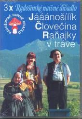RADOSINSKE NAIVNE DIVADLO  - DVD JANOSIK / CLOVEC..