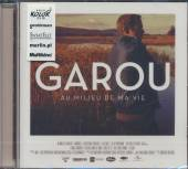 GAROU  - CD AU MILIEU DE MA VIE