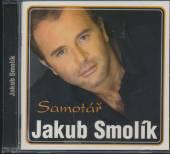 SMOLIK JAKUB  - CD SAMOTAR