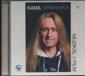 STRIHAVKA KAMIL  - CD MUZIKAL A FILM