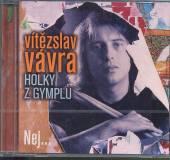 VAVRA VITEZSLAV  - CD NEJVETSI HITY /HOLKY Z GYMPLU