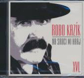 KAZIK ROBO  - CD NA SRDCI MI HRAJ