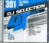 VARIOUS  - CD DJ SELECTION 391