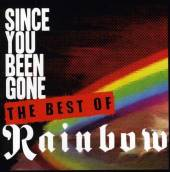 RAINBOW  - CD SINCE YOU'VE BEEN GONE:..