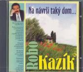 KAZIK R.  - CD 11 NA NAVRSI TAKY DOM
