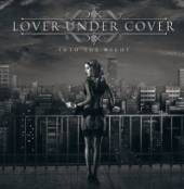 LOVER UNDER COVER  - CD INTO THE NIGHT