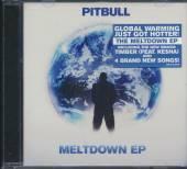 PITBULL  - CD MELTDOWN - EP