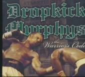 DROPKICK MURPHYS  - CD WARRIORS CODE THE
